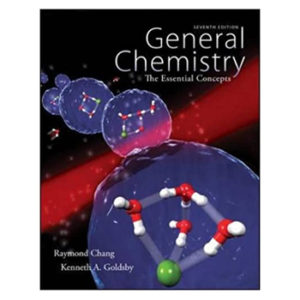 General Chemistry: The Essential Concepts